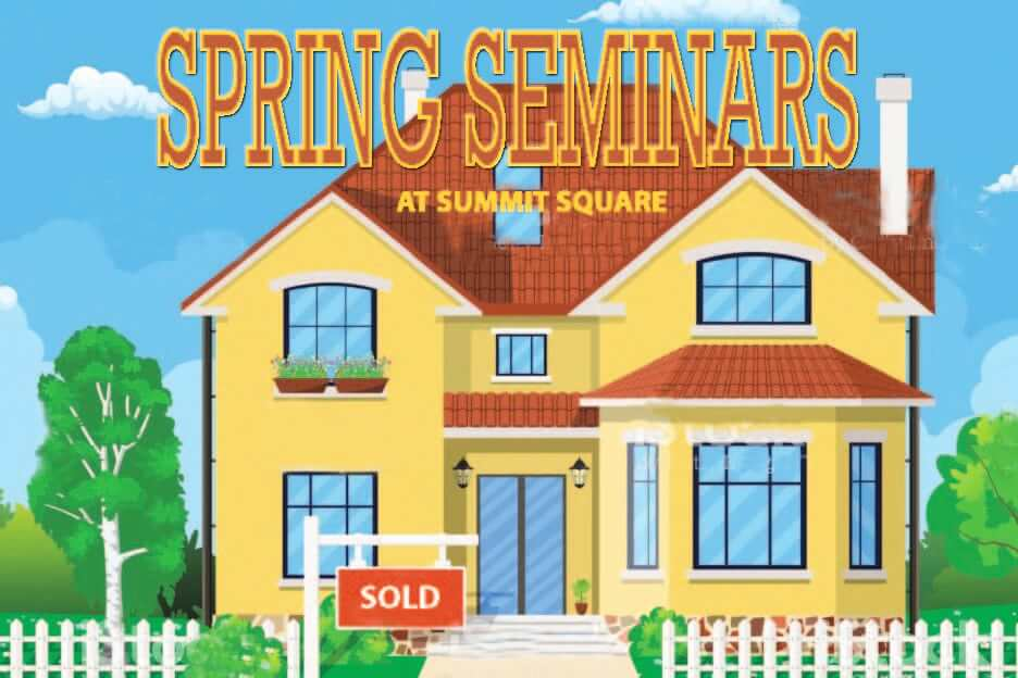 Summit Square Spring Seminars